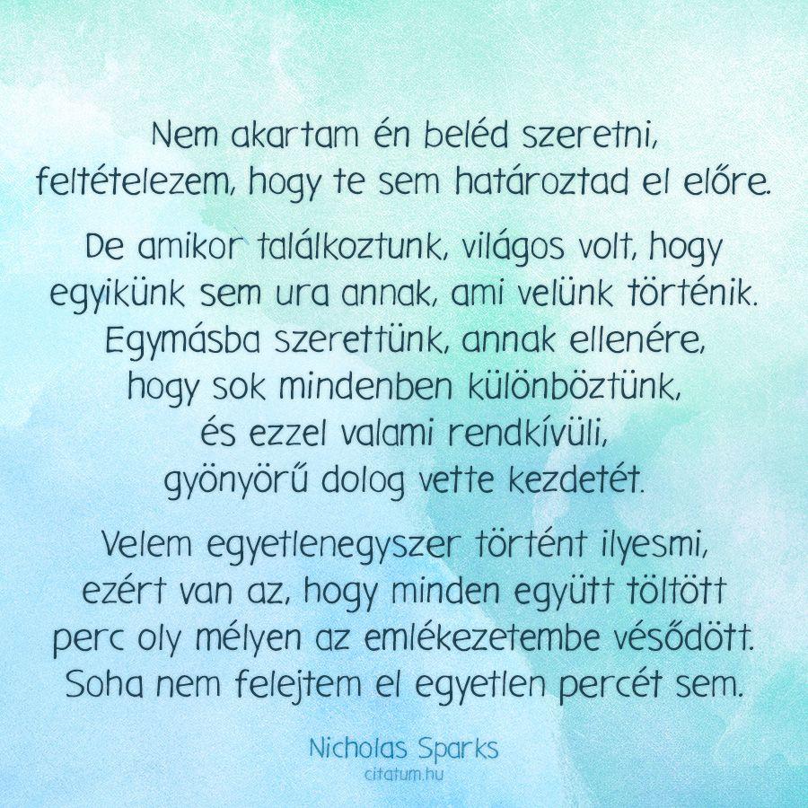 szerelmes vagyok beléd idézetek Nicholas Sparks idézete a szerelembe esésről. | Idézet, Ütős