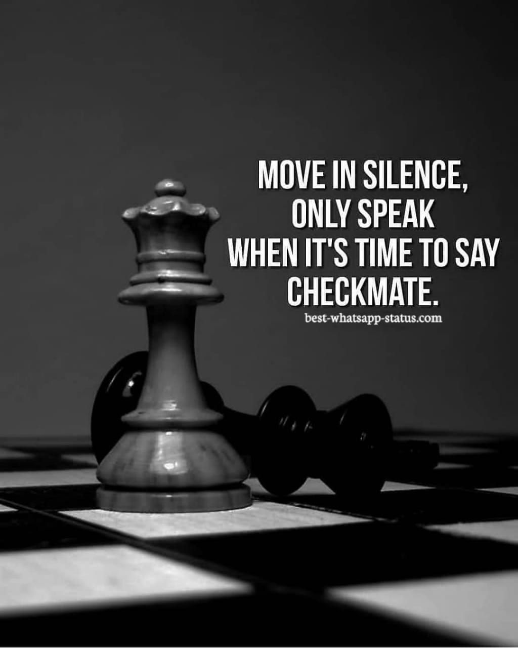 Best Positive Thoughts About Life New Life Whatsapp Status Best Quotes Silence Quotes Chess Quotes Move In Silence