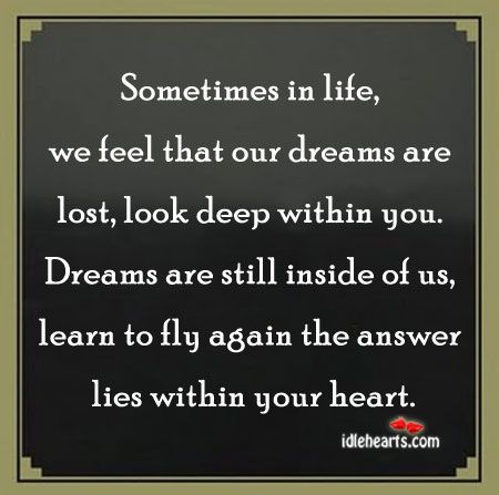 Sometimes In Life We Feel That Our Dreams Are Lost Funny Dating