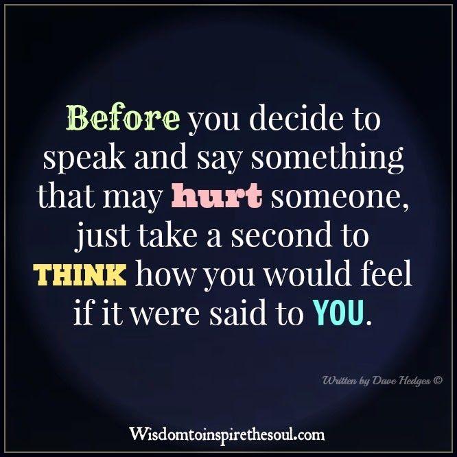Daveswordsofwisdomcom Think Before You Speak Lynns Quotes
