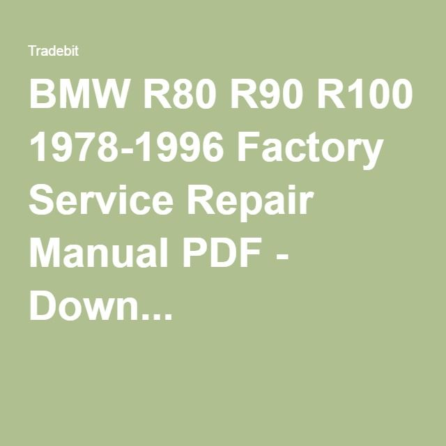 BMW R80 R90 R100 1978-1996 Factory Service Repair Manual PDF - Down...