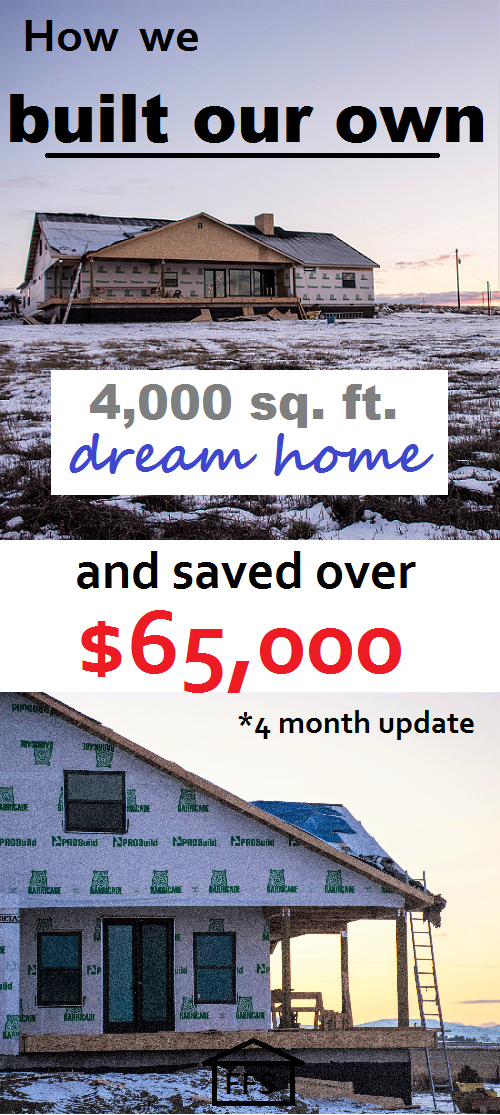 How We Built Our Own 4,000 Square Foot Dream Home And Saved Over $65,000 So  Far. 4 Month Update. How To Build Your Own House