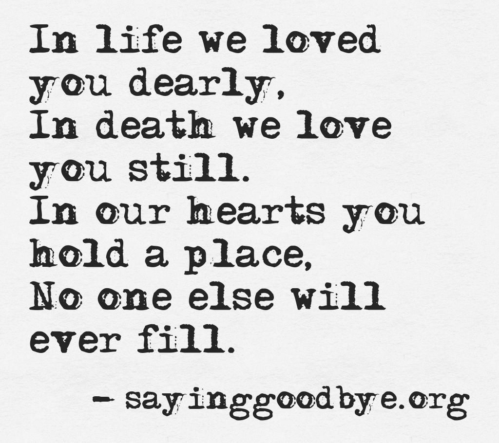 In Death We Love You Still #Grief #Quotes #Poems More