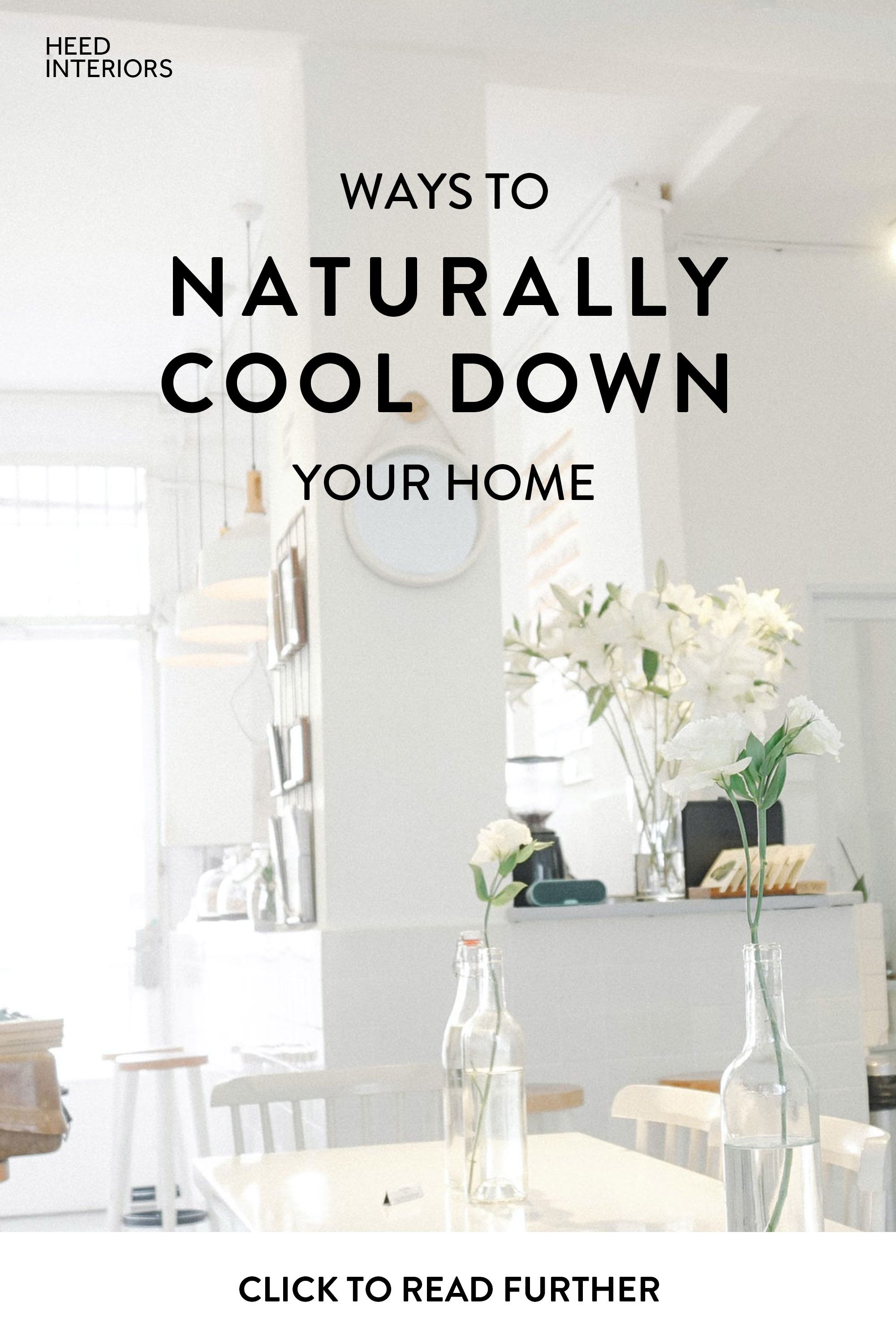 Natural Ways To Cool Down Your Home During Summer In 2020 Cool Stuff Build Your Own House Paint Your House