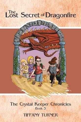 The Lost Secret of Dragonfire
