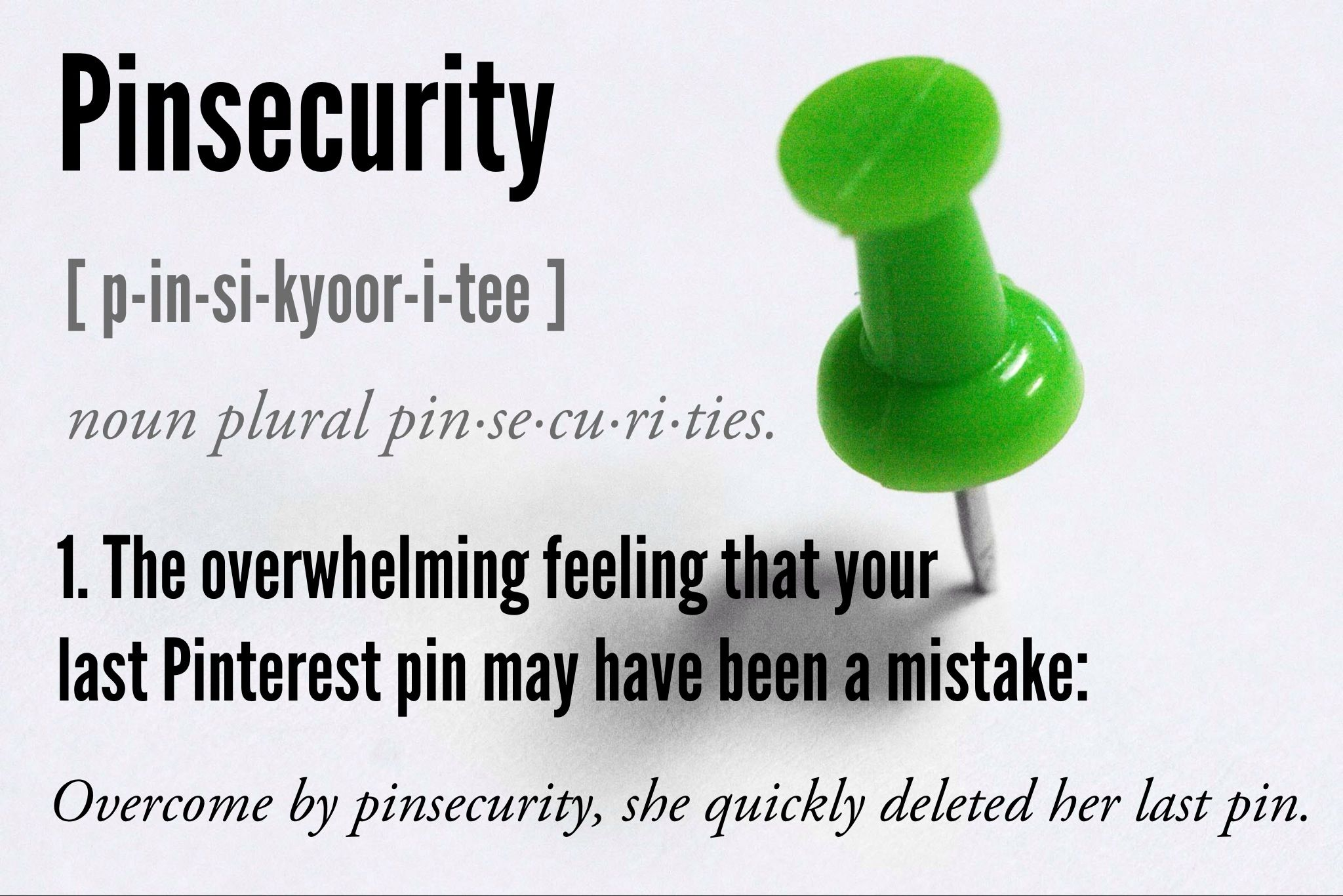 Pinsecurity Defined | Been there, done that!