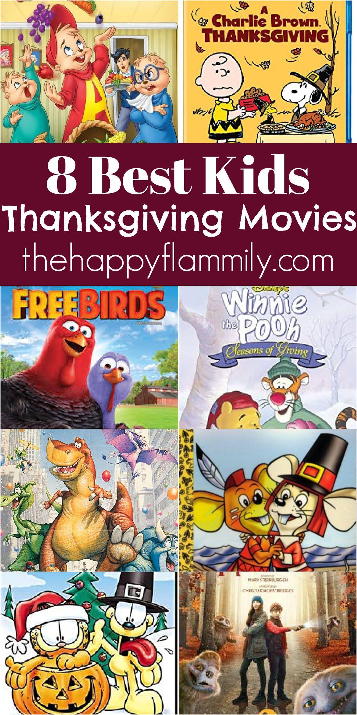 8 Kids Thanksgiving Movies In 2020 Thanksgiving Kids Disney Thanksgiving The Joys Of Motherhood