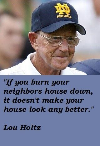 30 Really Inspiring Quotes By Lou Holtz Quote Ideas Lou Holtz Quotes Inspirational Sports Quotes Lou Holtz