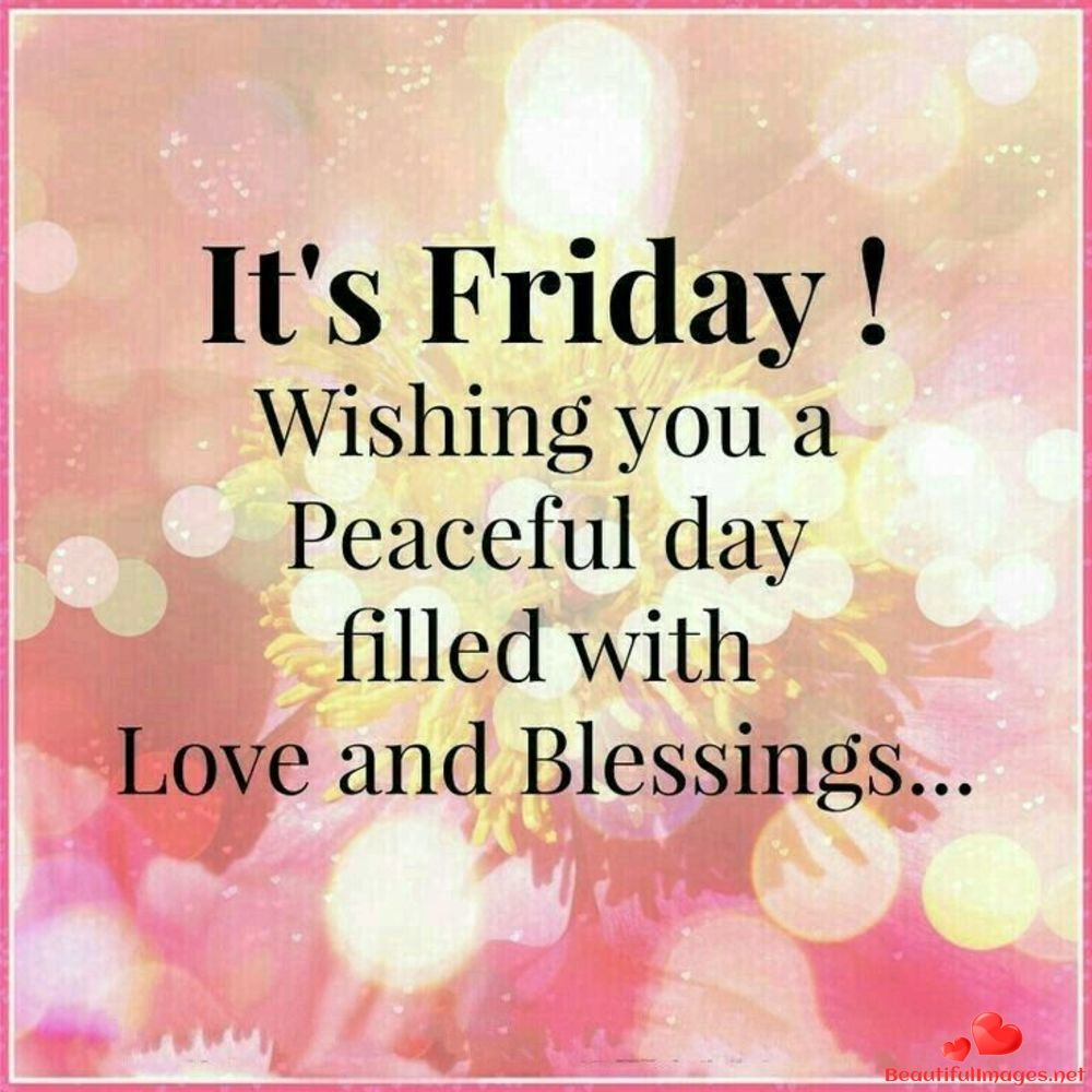 Happy Friday Everyone Pictures Photos And Images For Facebook