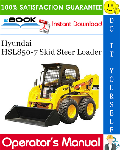 Hyundai Hsl850 7 Skid Steer Loader Operator S Manual Skid Steer Loader Repair Manuals Hyundai