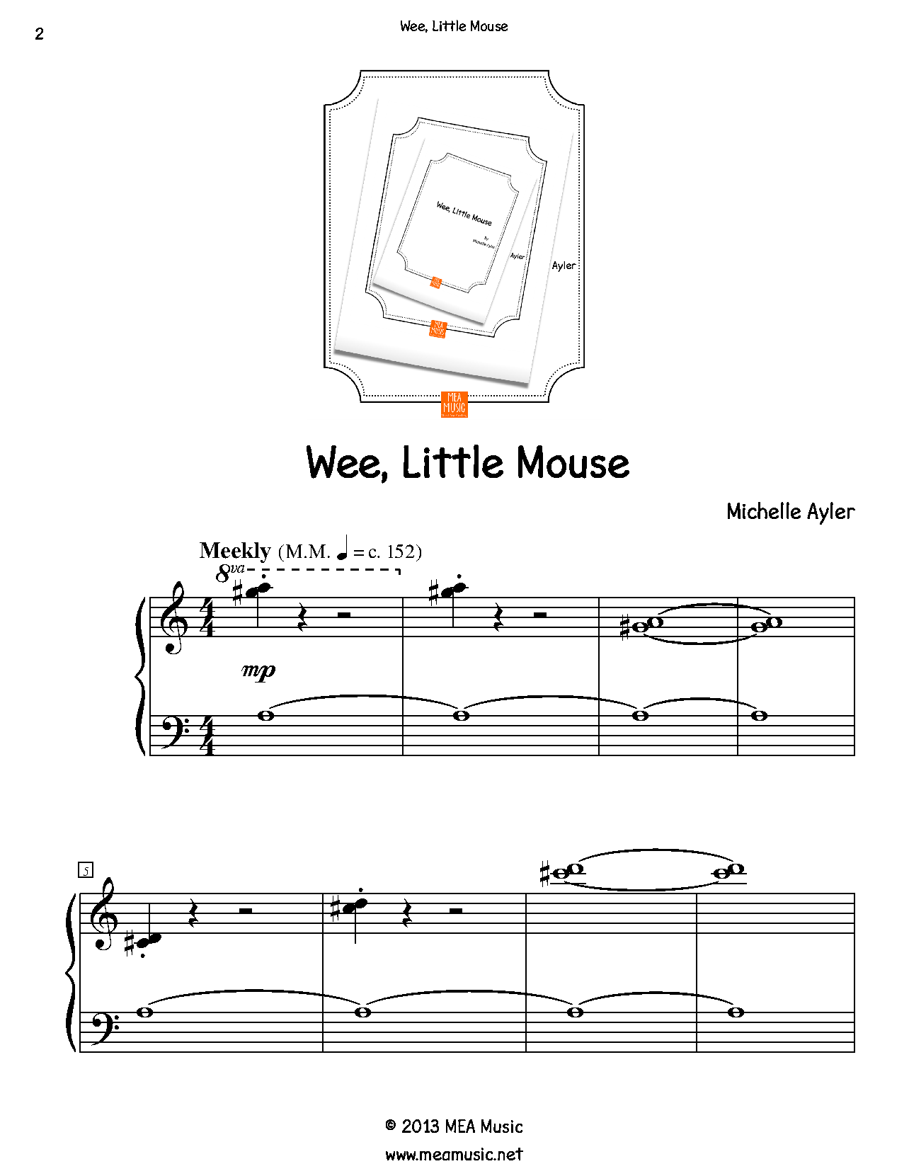 Wee, Little Mouse Piano Sheet Music Solo.  First page sample of a composition written for piano solo. This piece is for beginning piano students. Great for students that are open to playing pretty much anything. Use this sheet music for piano recitals, lessons, and more.  A level 3A piano music sheet in the key of D  . Get a printable download for only $1.99. Or order traditional sheet music for delivery. Only $3.99.