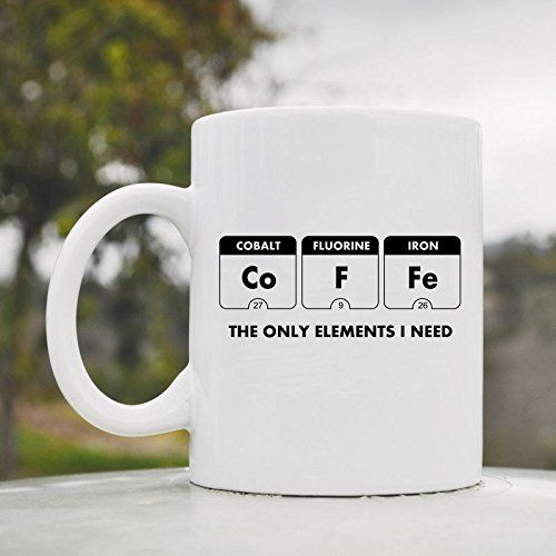 Coffee the only elements i need periodic table cute funny 11oz coffee the only elements i need periodic table cute funny 11oz ceramic coffee mug cup js urtaz Image collections
