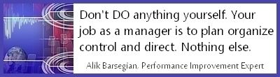"""Don't let yourself waste valuable time by falling back on what you did before you became a manager. We know you enjoy it and you are good at it. That's why you were promoted. Now you need to concentrate your efforts on managing, not on """"doing""""."""