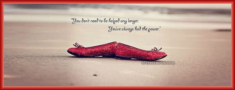 Ruby Red Slippers | Inspirational facebook covers ...