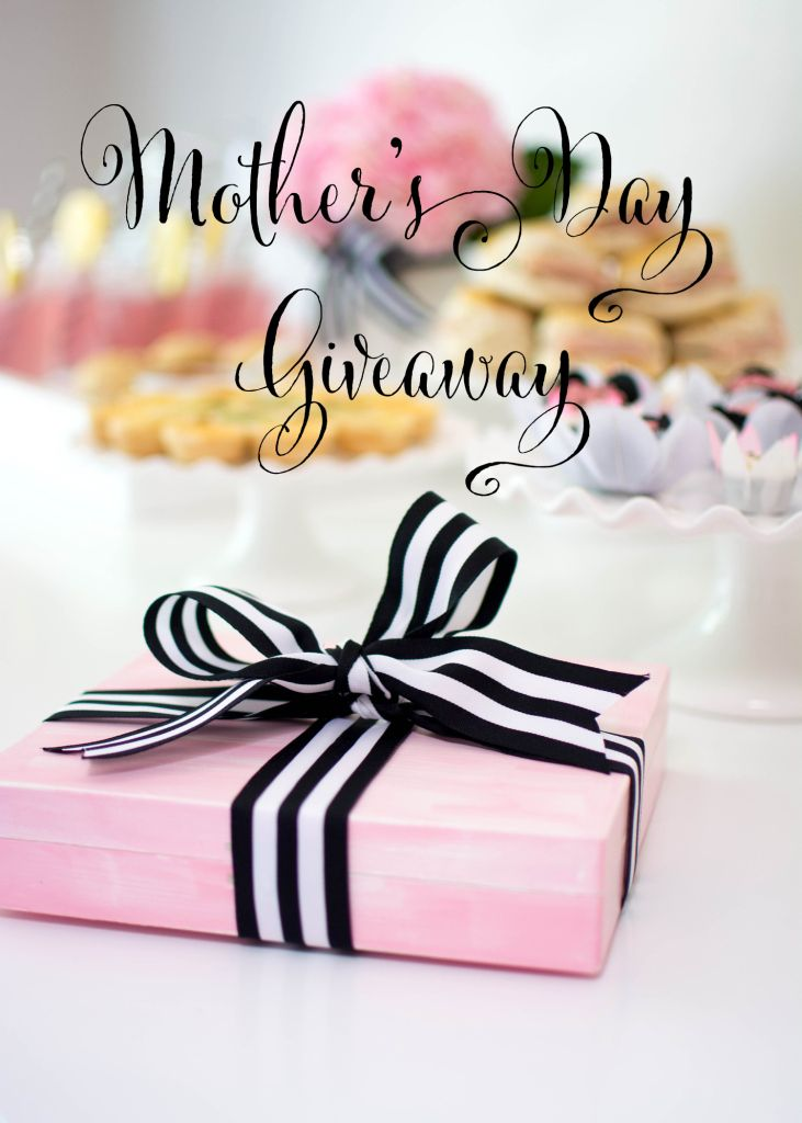 Mothers day giveaway ideas