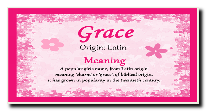 5 WHAT IS THE MEANING OF MY NAME GRACE, THE WHAT MY OF GRACE
