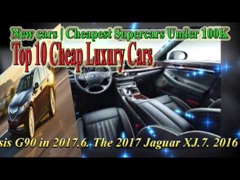 New Cars Cheapest Supercars Under 100k Top 10 Cheap Luxury Cars