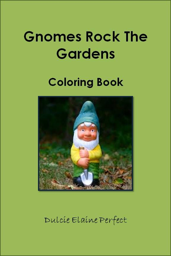 Gnomes Rock The Gardens Coloring Book
