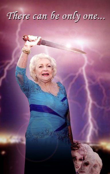 Betty White There Can Be Only One Betty White Rules The World Betty White Golden Girls Meme Golden Girls