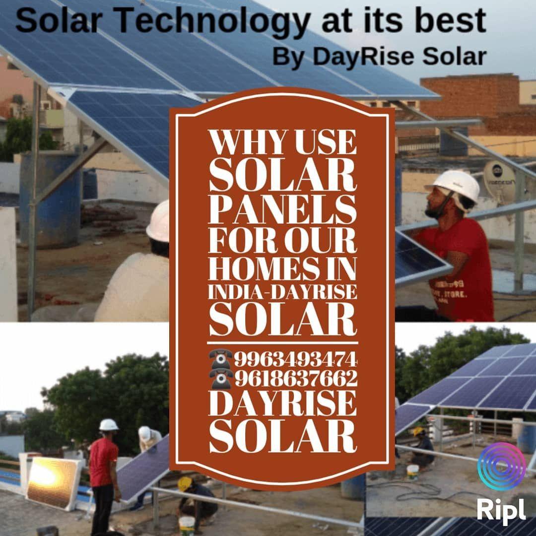 Solar Panels Installation Subsidy In Haryana Delhi Ncr 9963493474 9618637662 Dayrise Solar In 2020 Used Solar Panels Solar Technology Solar Panel Installation
