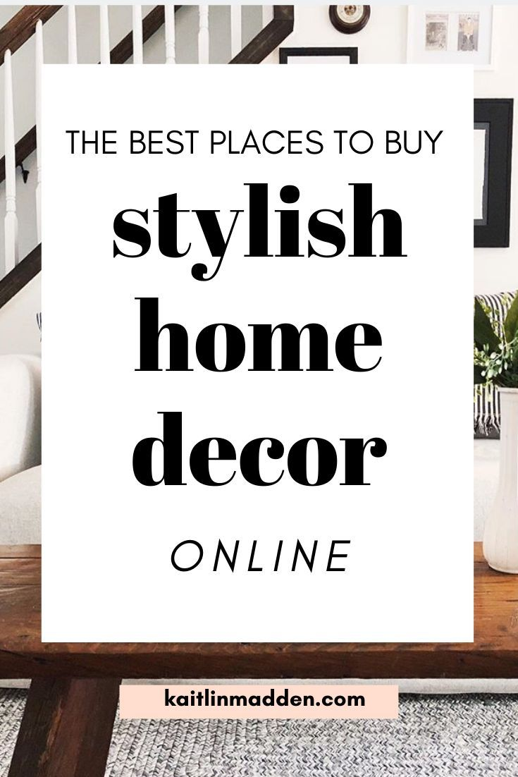 The Best Places to Shop for Home Decor Online   Home decor online ...