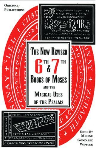 6th and 7th Books of Moses and the Magical Uses of the