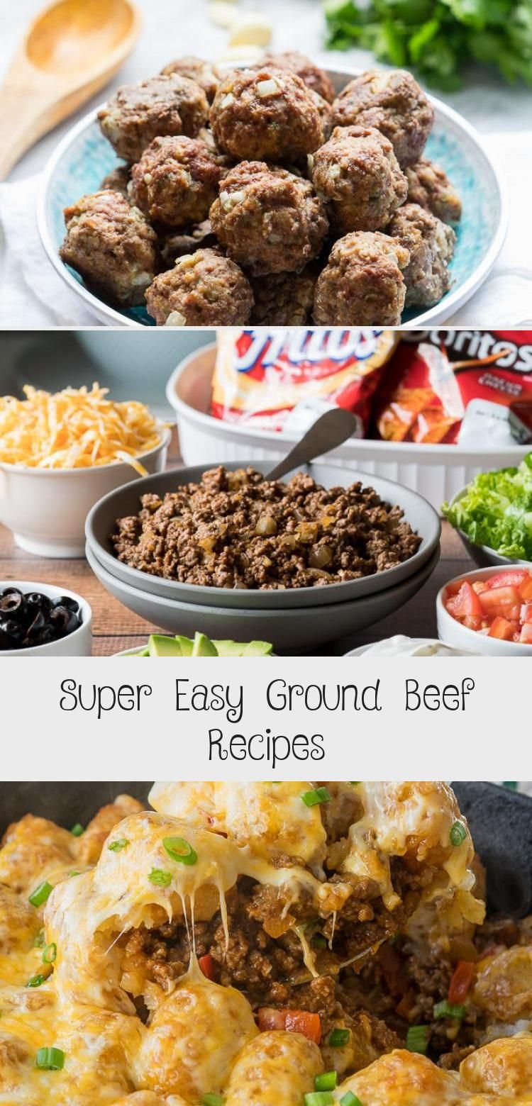 These Super Easy Ground Beef Recipes Are Made With Few Ingredients And Packed Full Of Flavor With Easy To In 2020 Ground Beef Recipes Recipes Ground Beef Recipes Easy