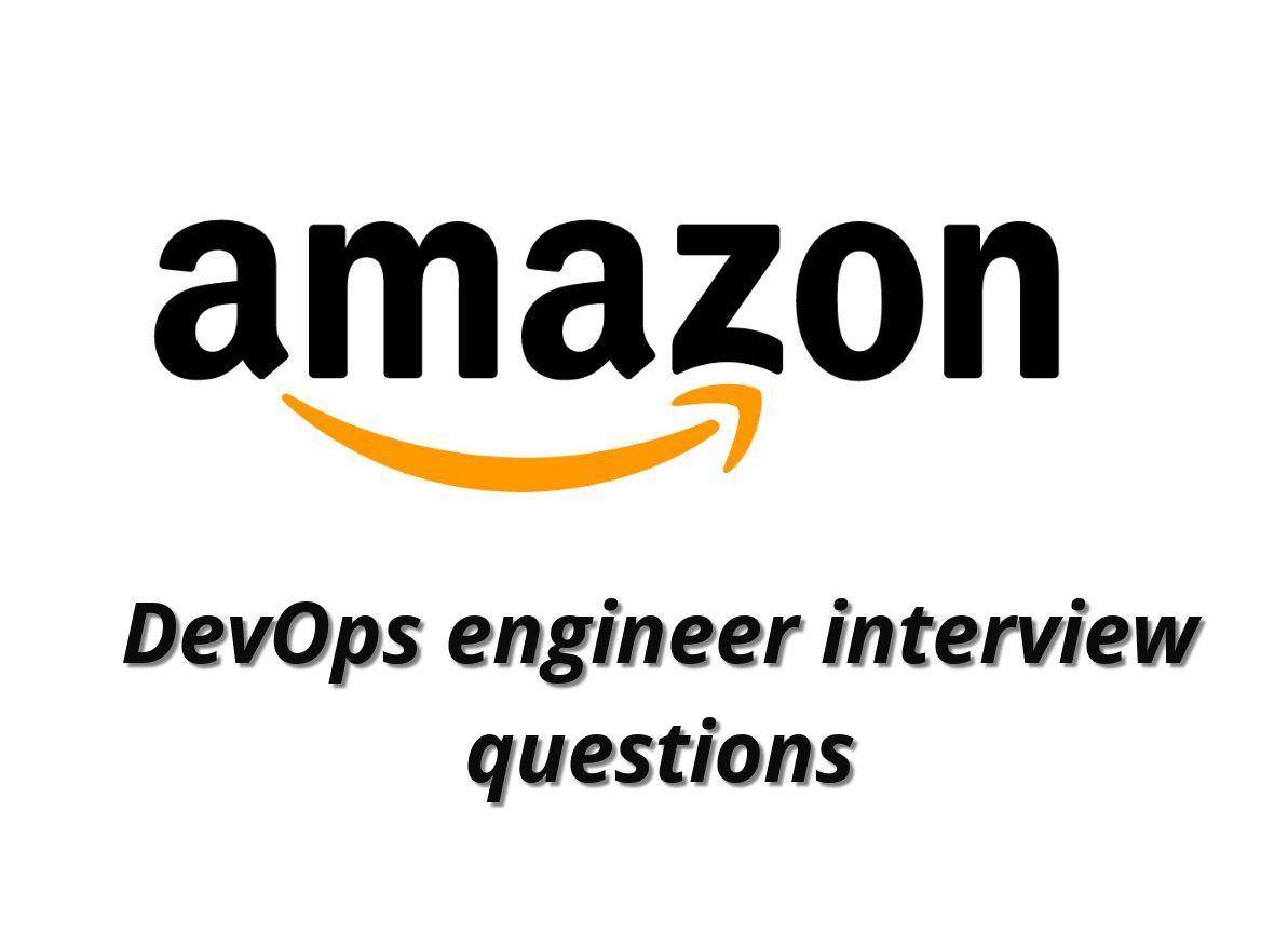 Amazon DevOps engineer interview questions   devops engineer