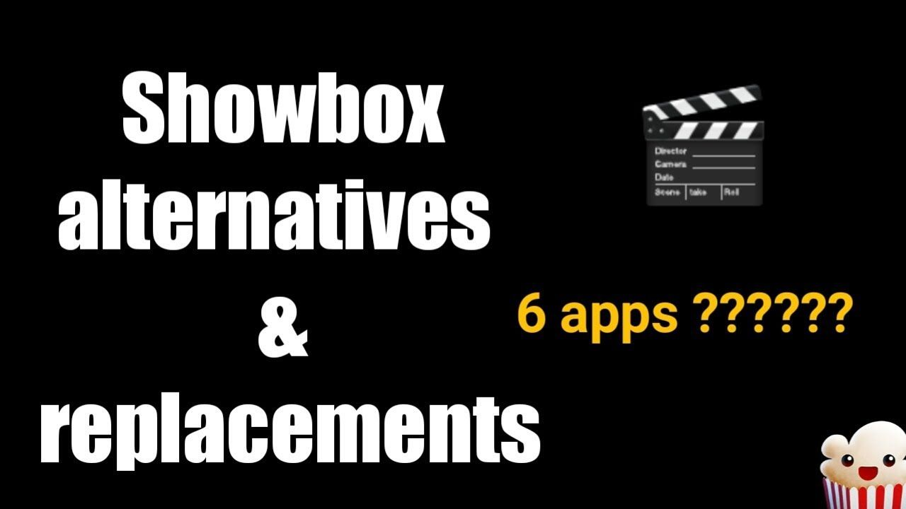 6 Apps That Are Similar To Showbox 🎬 Showbox