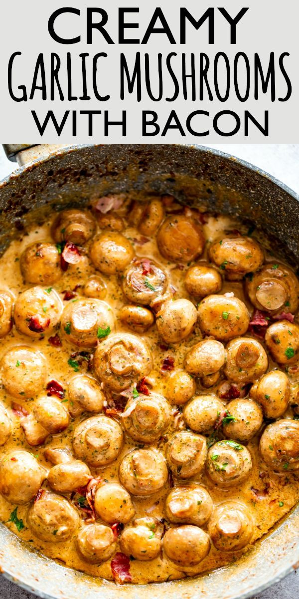 Creamy Garlic Mushrooms with Bacon | Easy Mushroom Recipe
