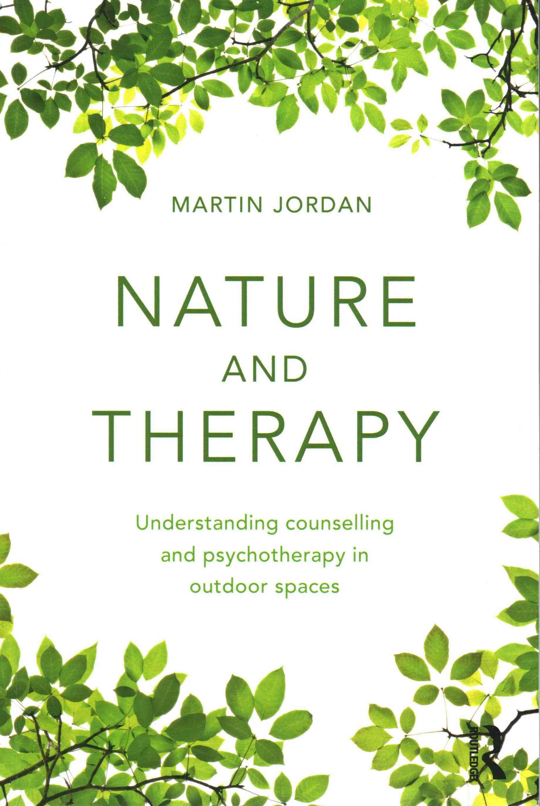 Nature and therapy understanding counselling and psychotherapy in