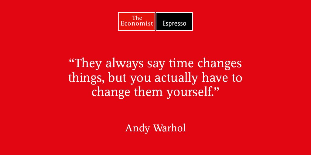 From The Economist Espresso Quote Of The Day Economist Quotes Best Quotes Quotes
