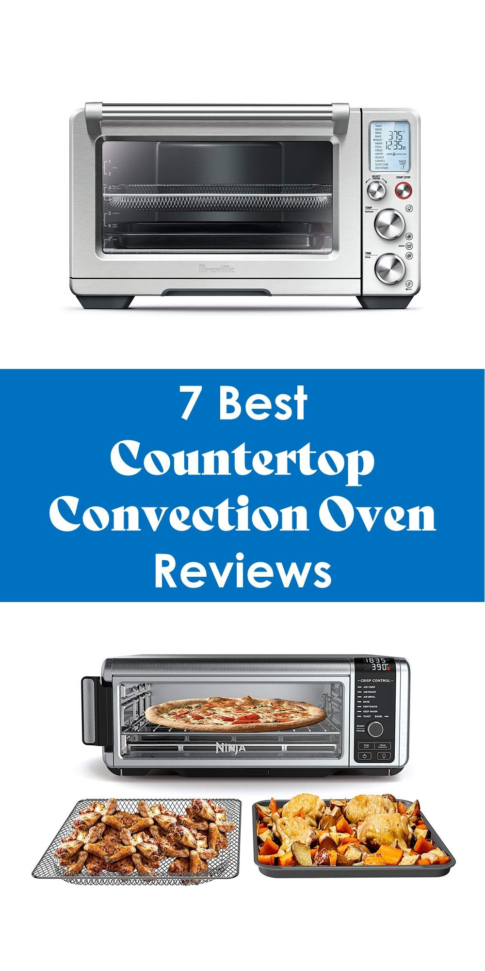 7 Best Countertop Convection Oven Reviews Update 2020 Countertop Convection Oven Oven Reviews Countertops