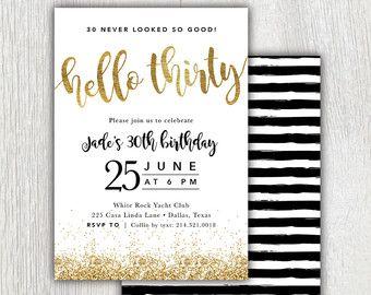 Printable Hello Thirty 30th Birthday Invitation Gold Glitter