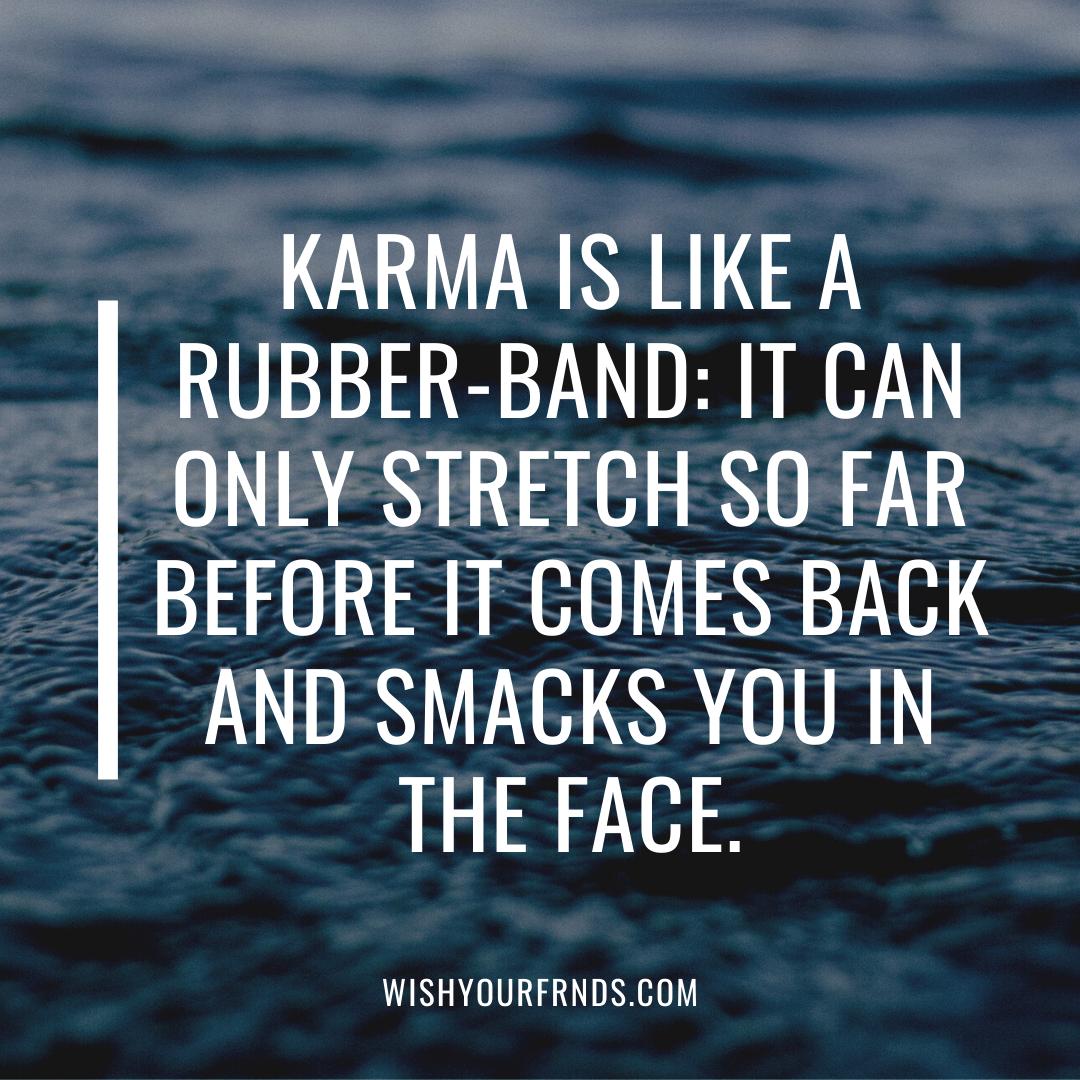 Quotes About Karma Karma Quotes Karma Quotes Truths Funny Karma Quotes