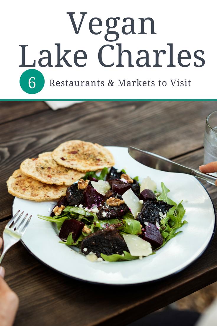 6 Vegan Restaurants Markets To Try In Lake Charles Vegan Restaurants How To Become Vegan Vegan
