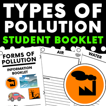 Types Of Pollution Student Booklet Booklet Primary Science Activities Character Education