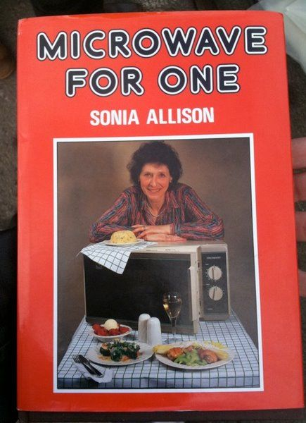 microwave for one probably the saddest cookbook ever weird and