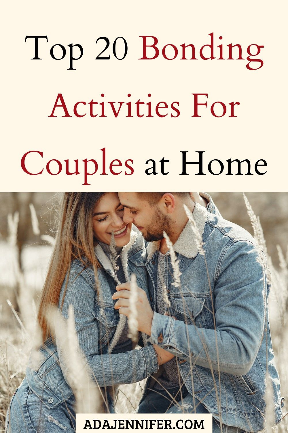 Top 20 Bonding Activities For Couples At Home Fun Couple Activities Couple Activities Things To Do With Your Boyfriend