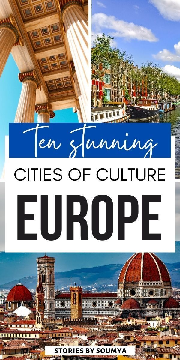 Top 10 European Capitals Of Culture That You Need To Visit Stories By Soumya Europe Travel Photos Europe Travel Europe Travel Destinations