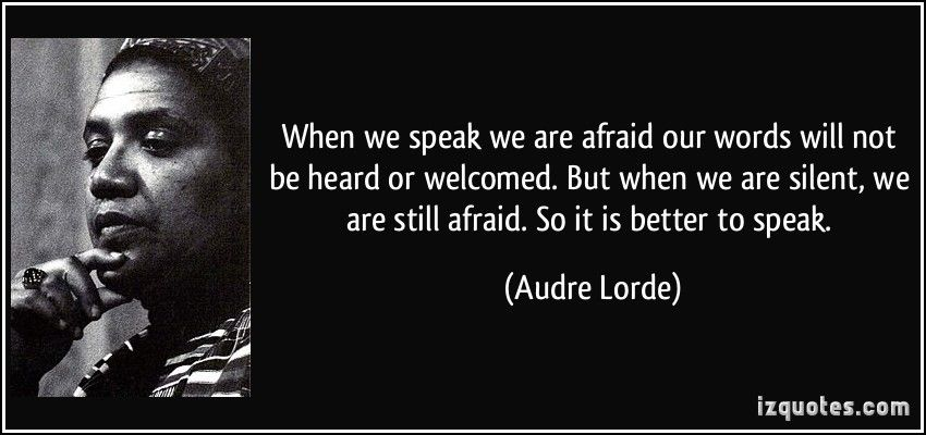 Pin By Tabitha Oconnell On Quotes Pinterest Quotes Audre Lorde