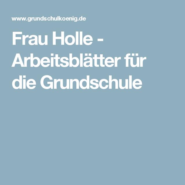 Frau Holle - Arbeitsblätter für die Grundschule | Lesen, Satz ...