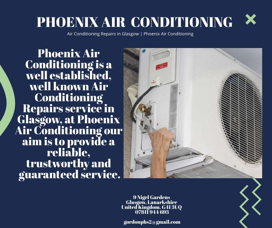 Air Conditioning Repairs in Glasgow Phoenix Air
