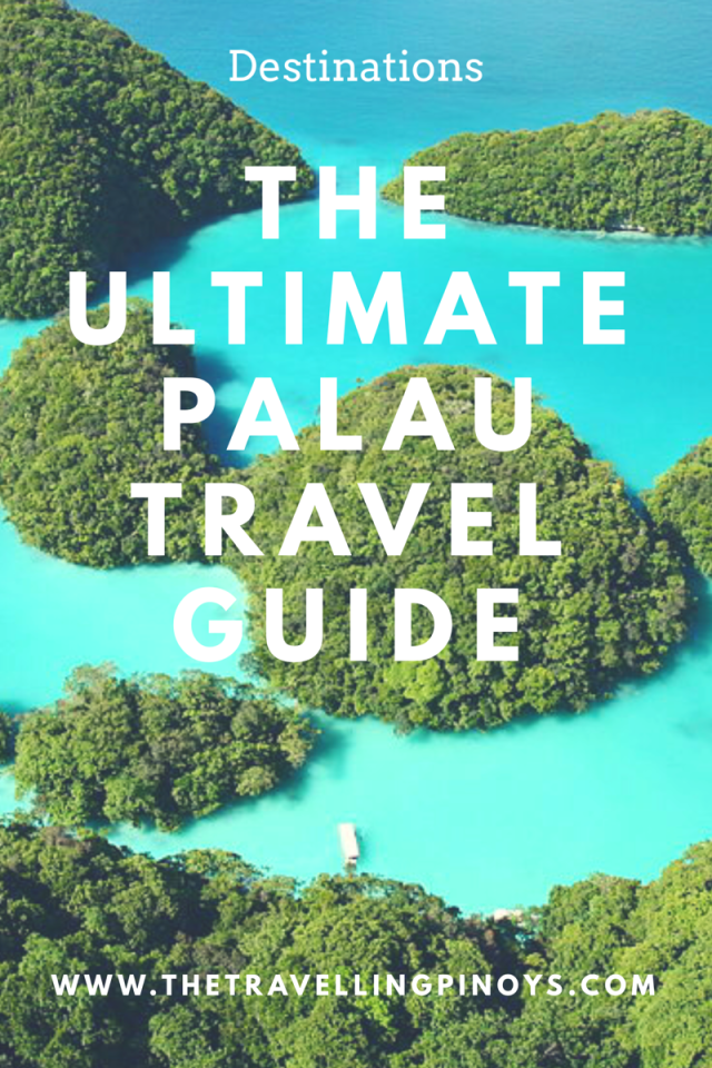 Things To Do In Palau The Ultimate Palau Travel Guide The Travelling Pinoys Philippines Travel Oceania Travel South Pacific Travel