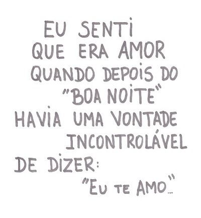 Pra Nos Todo O Amor Do Mundo Com Imagens Frases Em Portugues
