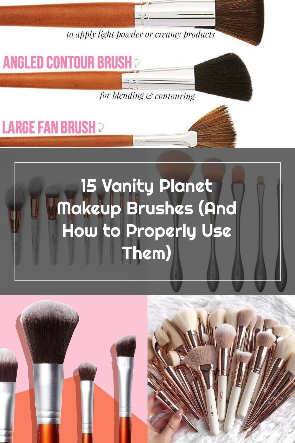 This makeup brush guide shows 15 of the best Vanity