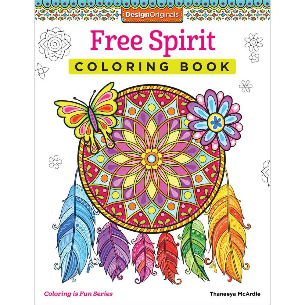 Design Originals Free Spirit Coloring Book Books Are Printed On High Quality Extra Thick Paper To Eliminate Bleed Through