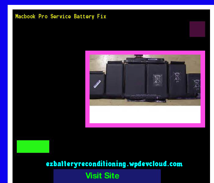 Macbook Pro Service Battery Fix 143923 - Recondition Your Old Batteries Back To 100% Of Their Working Condition!