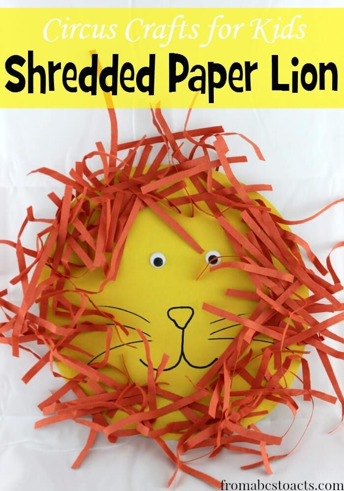 Circus Crafts For Kids Shredded Paper Lion From Abcs To Acts