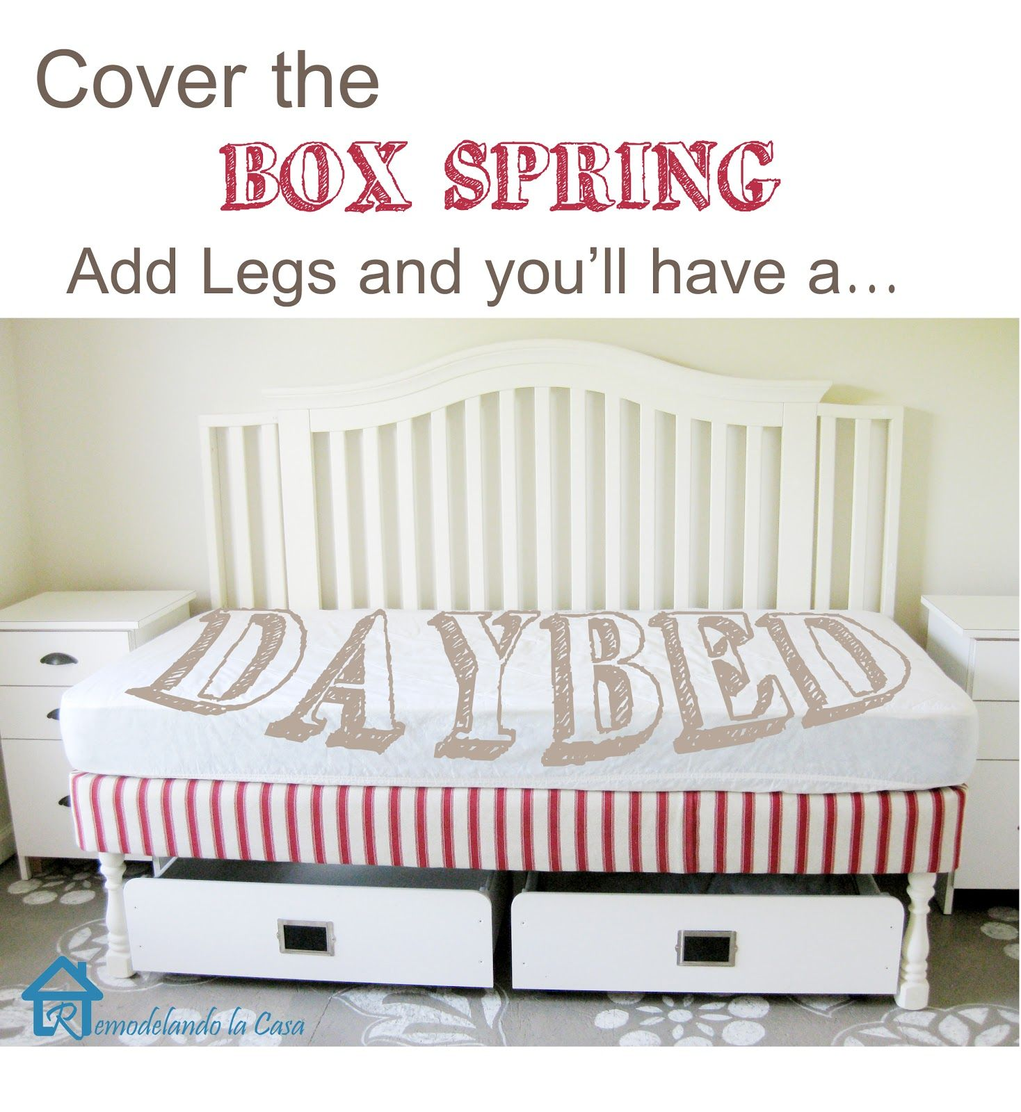 Remodelando La Casa Daybed From Box Spring Legs Diy Bed Frame Box Spring Bed Frame Diy Toddler Bed
